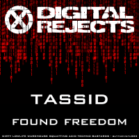 Digital Rejects 003C – Tassid – Found Freedom