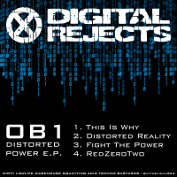 Digital Rejects 004A – OB1 – This Is Why